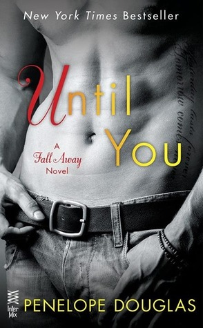 Until You (Fall Away, #1.5)