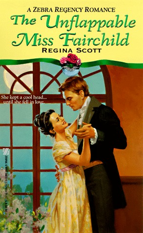 The Unflappable Miss Fairchild (Rogues and Rakes, #1)