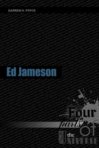 Ed Jameson | Four Parts of the Universe: Prequel