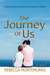 The Journey of Us
