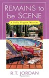 Remains To Be Scene (Polly Pepper, #1)