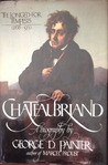 Chateaubriand: A Biography: The Longed-For Tempests V. 1