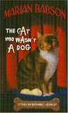 The Cat Who Wasn't a Dog (Trixie Dolan & Evangeline Sinclair Mystery #6)