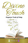 Divine Touch: Forgotten Truth of Unity