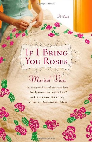 If I Bring You Roses by Marisel Vera