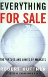 Everything for Sale: The Virtues and Limits of Markets