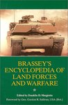 Brassey's Encyclopedia of Land Forces and Warfare