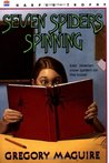 Seven Spiders Spinning (The Hamlet Chronicles #1)
