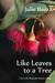 Like Leaves to a Tree (Butterfly Hunter, #2.5)