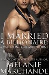 I Married a Billionaire: A Valentine for Mr. Thorne (I Married a Billionaire, #1.5)