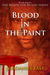 Blood in the Paint (Blood f...
