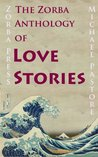The Zorba Anthology of Love Stories