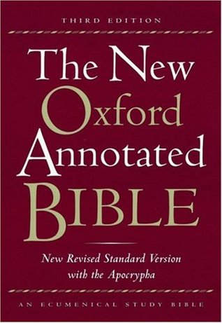 The New Oxford Annotated Bible with the Apocrypha, Third Edit... by Anonymous
