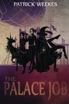 The Palace Job (Rogues of the Republic, #1)