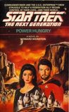 Power Hungry (Star Trek: The Next Generation, #6)
