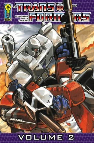 Transformers: Generation One Volume Two (Transformers (Graphic Novels)) (Vol. 2)