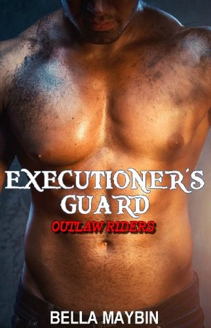 Outlaw Riders (Executioner's Guard #1)