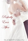 Perfectly Ever After (Pieces, #2.5)