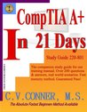 CompTIA A+ In 21 Days 220-801 Study Guide (CompTIA A+ In 21 Days Series)