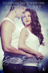 Earth Enchanted by Brynna Curry