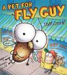 A Pet for Fly Guy by Tedd Arnold