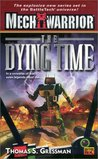 The Dying Time (Saga of the Grey Death Legion, #7)