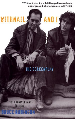 Withnail and I by Bruce Robinson