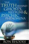 The Truth Behind Ghosts, Mediums, & Psychic Phenomena