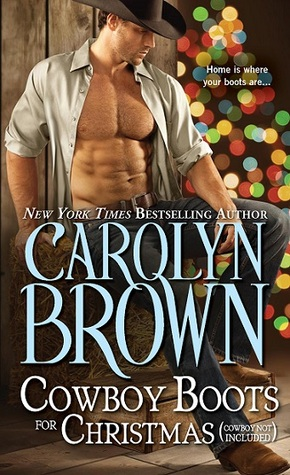 Cowboy Boots for Christmas: Cowboy Not Included (Burnt Boot, Texas, #1)