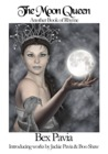 The Moon Queen by R.K. Pavia
