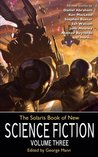 The Solaris Book of New Science Fiction, Volume Three
