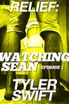 Watching Sean: Episode 1