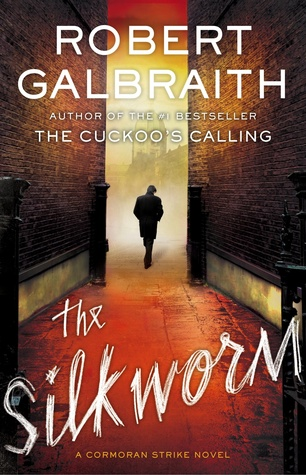-The Silkworm -  Robert Galbraith