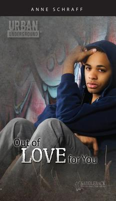 Out of Love for You (Urban Underground)
