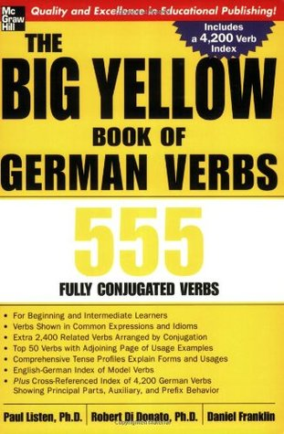 The Big Yellow Book of German Verbs by Paul Listen