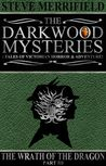 The Darkwood Mysteries: The Wrath of the Dragon, Part Three