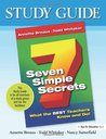 Seven Simple Secrets: What the Best Teachers Know and Do (Study Guide)
