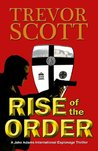 Rise of the Order (Jake Adams International Thriller, #5)