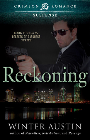 Reckoning (Degrees of Darkness, #4)