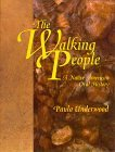 The Walking People: A Native American Oral History