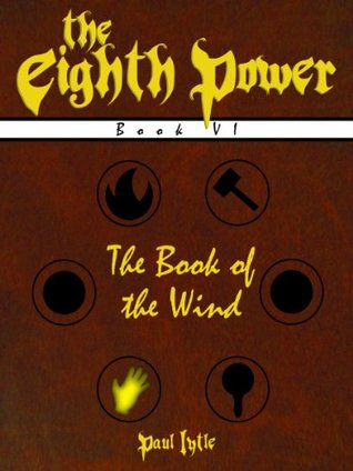 The Book of the Wind (The Eighth Power)