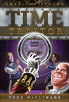 Time Traitor by Todd McClimans