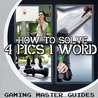 How to Solve: 4 PICS 1 WORD