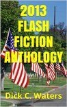2013 Flash Fiction Anthology