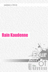 Rain Kaudenne | Four Parts of the Universe: Prequel (The City)