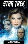 Encounters with the Unknown (Star Trek Classics #3)
