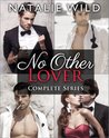 No Other Lover (Contemporary Romance) Complete Collection