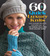 60 Quick Luxury Knits: Easy, Elegant Projects for Every Day in the Venezia Collection from Cascade Yarns®