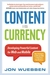 Content is Currency: Develo...