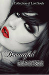 Beautiful Disasters: A Collection of Lost Souls